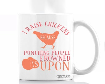 I Raise Chickens Coffee Mug