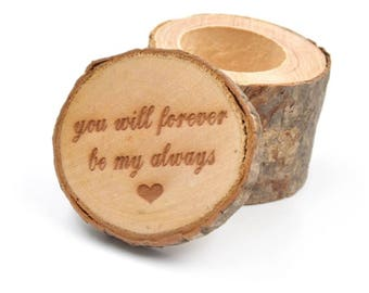"""1 PC """"You Will Forever Be My Always"""" Wedding Ring Box, Rustic Ring Box, Wood Ring Box, Wooden Ring Box, Ring Box, Rustic Wedding, Wedding"""