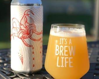 CRAFT BEER GLASS - (1) 'ItsABrewLife' 14 oz Beer Glassware, Beer Glass, Barware, Beer Lover Gift, Gift Ideas, Beer Gift, Stemless Glass
