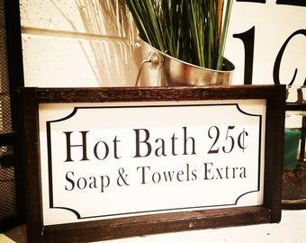 Hot Bath Sign, bathroom decor, farmhouse bathroom, bathroom sign