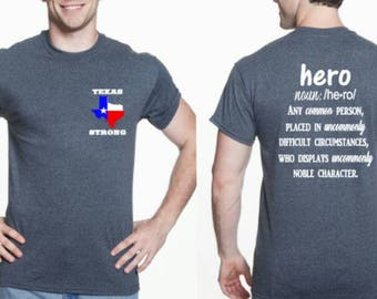 Texas strong tshirt, Hurricane Harvey, hero, Texas flag, American proud, flood relief, donations, Harvey 2017, disaster relief, houston,