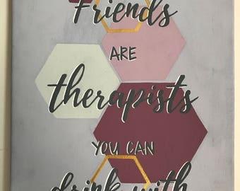 Hand-Painted Friends Quote Canvas