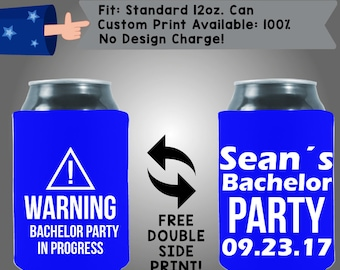 Warning Bachelor Party In Progress! Collapsible Neoprene Bachelor Party Can Cooler Double Side Print (Bach85)