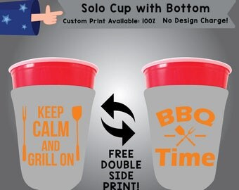 Keep Calm and Grill on SOLOC Solo Cup with Bottom BBQ Cooler Double Side Print (SOLOC-BBQ01)