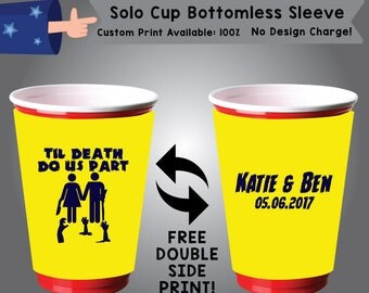 Til Death Do Us Part Name & Name Date Solo Cup Bottomless Sleeve Cooler Double Side Print (SSOLO-W2)