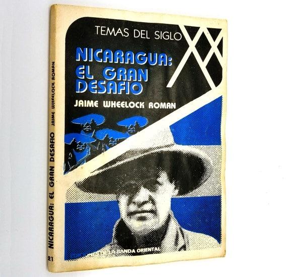 Nicaragua: El Gran Desafio - Entrevista por Marta Harnecker Jaime Wheelock 1984 Spanish Language