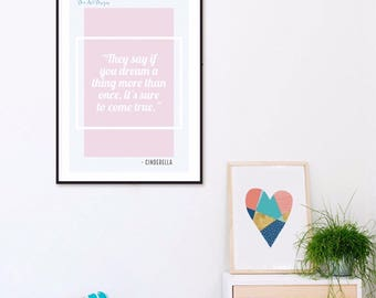 Disney Cinderella Quote Print - Nursery/ Children's Room
