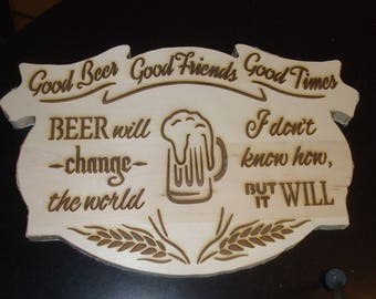 Beer will change the world plaque