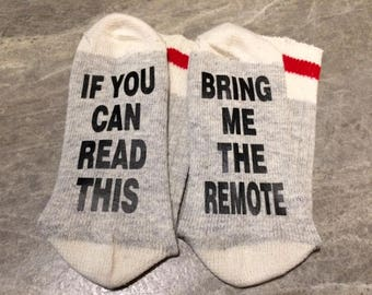 If You Can Read This ... Bring Me The Remote (Socks)