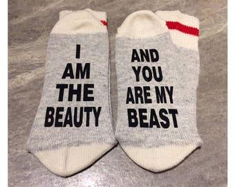 I Am The Beauty/Beast ... And You Are My Beauty/Beast (Socks)