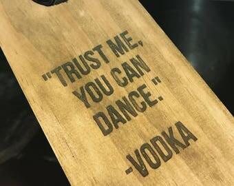 Vodka 'Trust Me You Can Dance' Bottle Holder