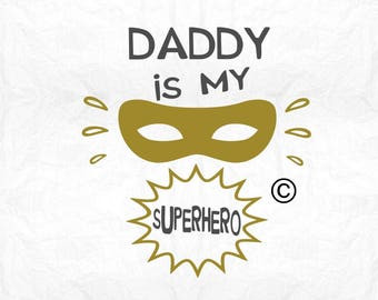 daddy is my superhero SVG Clipart Cut Files Silhouette Cameo Svg for Cricut and Vinyl File cutting Digital cuts file DXF Png Pdf Eps
