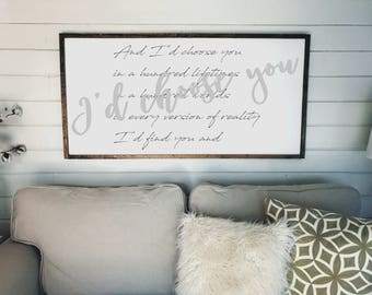 I'd Choose You Quote Sign | Wooden Framed Sign | Anniversary Gift | Fixer Upper