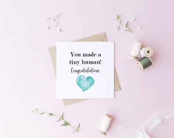 Congratulations you made a tiny human/ new baby/ turquoise heart baby card/ red hear lt baby card/ new baby / congratulations
