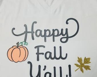 Happy Fall Y'all/Fall t-shirt