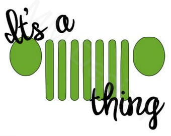 Jeep Decal | It's a Jeep Thing | Jeep Wrangler | Jeep Accessory | Jeep Sticker