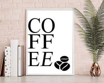 Coffee Printable Digital Minimalist Home Decor 8x11 PRINT FROM HOME!