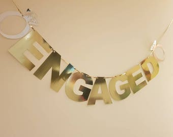 "Extra Large Engaged Banner Gold Mirror Shiny Engagement Party Decoration. With Rings. 6"" LETTERS"