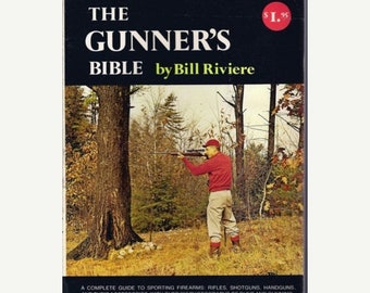 The Gunner's Bible by Bill Riviere Book