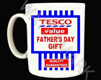 Tesco Value Fathers day Mug Mugs Funny Novelty Dads gift gifts present presents
