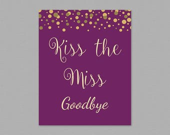 Kiss the Miss Goodbye Printable Sign, Pink Gold Glitter Bridal Shower, Purple Party Sign, Wedding Shower Sign, Instant Download, A006