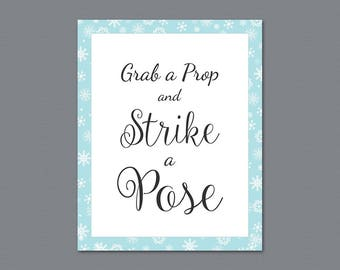 Grab a Prop and Strike a Pose Sign, Photo Booth Sign, Winter Snowflakes, Wedding Sign, Instant Download, Selfie Station Signage, A026