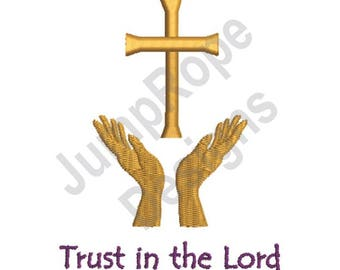 Trust In Lord - Machine Embroidery Design