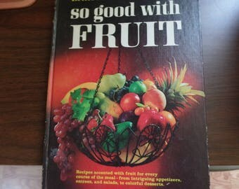 So Good with Fruit Cookbook