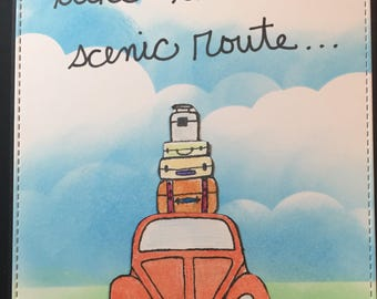 Take the scenic route card, Friend Card, Friendship Card, Thinking of you, encouragement card
