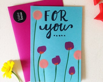 """Greeting card """"For You"""""""