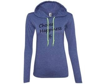 Choose Happiness Ladies LS T-Shirt Hoodie