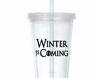 Winter is Coming Game of Thrones Horror Tumbler Cup Gift Home Decor Gift for Her Him Any Color Personalized Custom