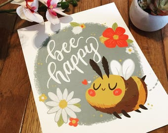 Bee Happy 8x10 Art Print | Cute Bee Art | Illustration