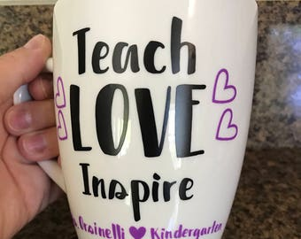 Teach love inspire, personalized teacher gift, Teacher coffee mug, end of school year gift, teacher appreciation gift