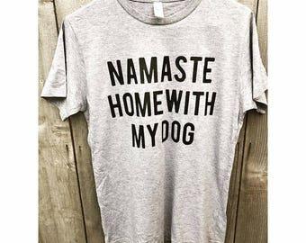 Namaste Home With My Dog