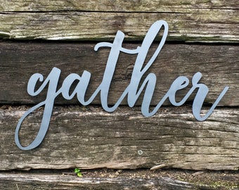 Gather Sign, Gather Metal Sign, Gather Steel Sign, Small