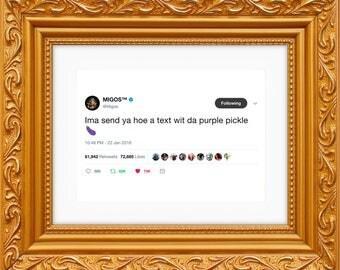Migos Framed Tweet — Da Purple Pickle