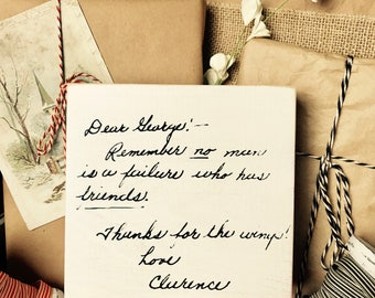 SHIPS FREE! It's a wonderful life original note from Clarence the angel to George Bailey chunky block sign holiday decor