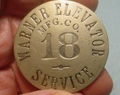 Warner Elevator Co Relic Service Man's Badge 39mm Nice Condition Company Started in Cincinnati in 1887<>ET7773