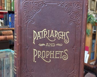 1890, Leatherbound book, Patriarchs and Prophets