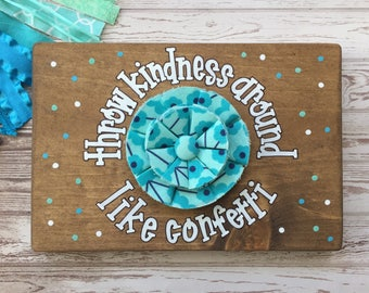 "PINK ROBYN DECOR ""Throw Kindness Around Like Confetti"" fabric rosette sign"