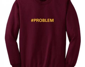 PROBLEM ,#PROBLEM SweatshirtT | STORMZY | London Grime| Rapper Artist Merky | Jumper