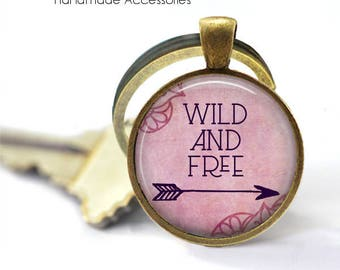 WILD and FREE Key Ring • Free Spirit • Wild Child • Free Life • Live Your Dream • Just Go • Gift Under 20 • Made in Australia (K499)