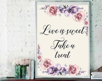 Love is sweet Wedding Sign Digital Floral Lilac Violet Purple Wedding Boho Printable Bridal Decor Gifts Poster Sign 5x7 and 8x10 - WS-033