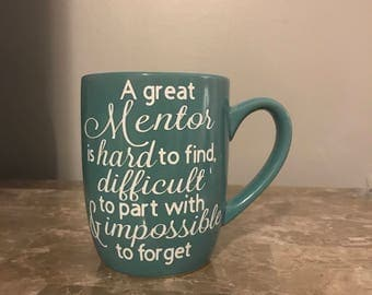 "Personalized ""Mentor"" quote coffee tea  mug appreciation gift."
