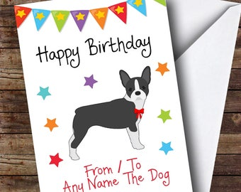 To From Dog Boston Terrier Personalised Birthday Card