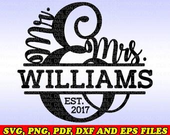 Mr. and Mrs. Split monogram svg/Mr. and Mrs. Split svg/Mr. and Mrs. Split/Mr. and Mrs. Split svg png dxf eps pdf/Mr And Mrs Svg/Wedding Svg