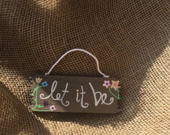 Let It Be small sign