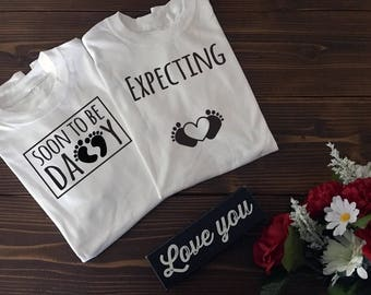 Soon to be Daddy | Expecting | Pregnancy Shirt Set | Custom T Shirt | Create Your Own T Shirt | Custom Sayings | Graphic Tees | T Shirts