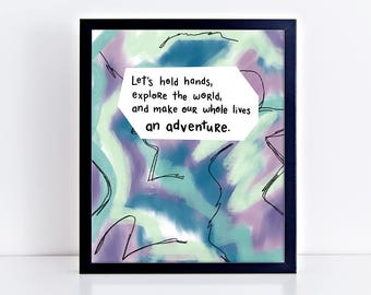 """Romantic Quote - Anniversary Present - Poetry Art Print - Colourful Artwork - Printable Abstract - Present Idea  """"Adventure"""" by Robyn Petrik"""